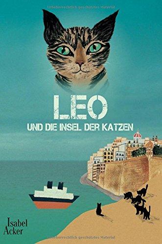 9783000507878: Leo und die Insel der Katzen
