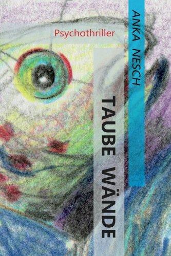 9783000509223: Taube Wände: Psychothriller: Volume 1 (Karin Rinke verstrickt in Ermittlungen)