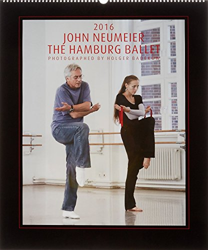 9783000510168: John Neumeier Hamburg Ballett 2016: Kalender Hamburg Ballett 2016
