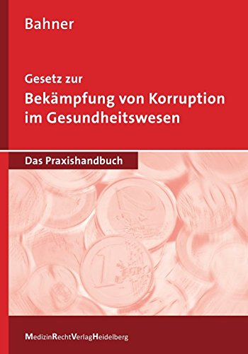 Gesetz zur Bekämpfung von Korruption im Gesundheitswesen: Bahner
