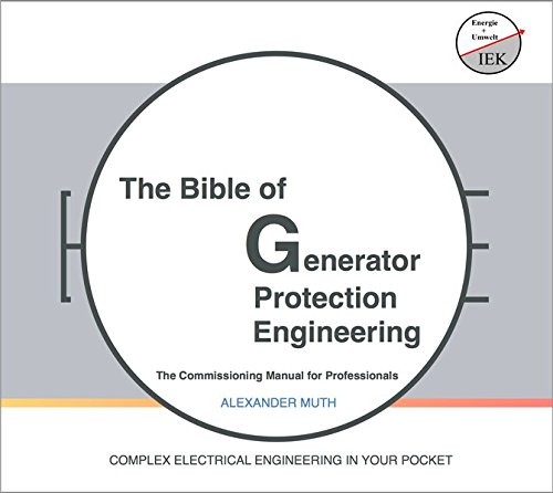 9783000526558: The Bible of Generator Protection Engineering