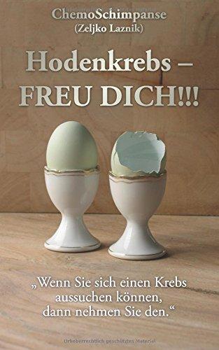 Hodenkrebs - FREU DICH!!!: Laznik, Zeljko