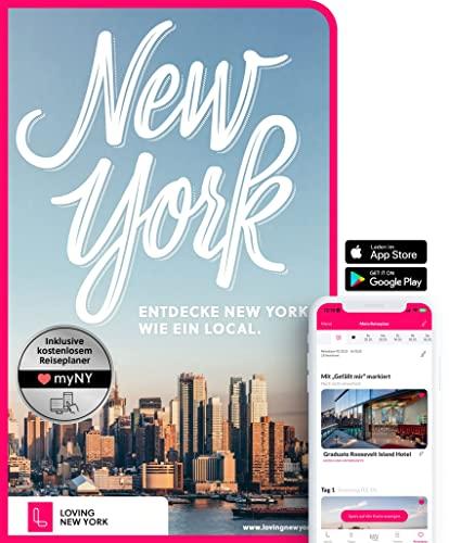 New York Reiseführer: Entdecke New York wie ein Local: inkl. Insider-Tipps 2018, den schönsten ...