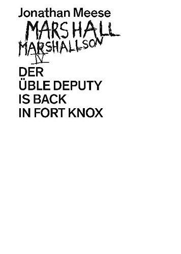Jonathan Meese. Marshall Marshallson IV : Der: Jonathan Meese