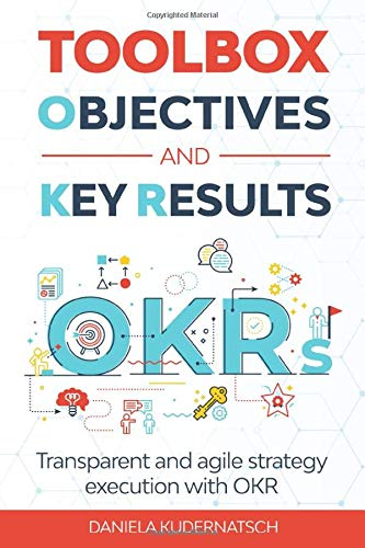 9783000655197: Toolbox Objectives and Key Results: Transparent and agile strategy implementation with OKR