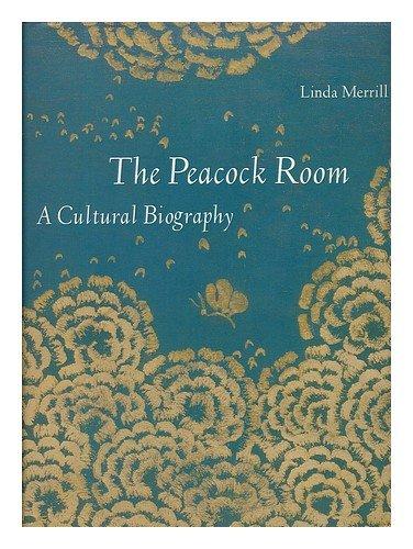 9783000761188: The Peacock Room : a Cultural Biography / Linda Merrill