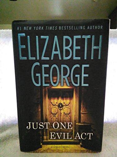 Just One Evil Act: George, Elizabeth