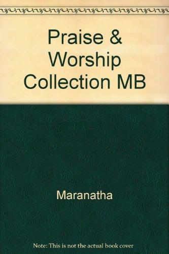 Praise & Worship Collection Mb: Maranatha; Music