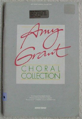 Amy Grant Choral Collection: Hayes, Mark