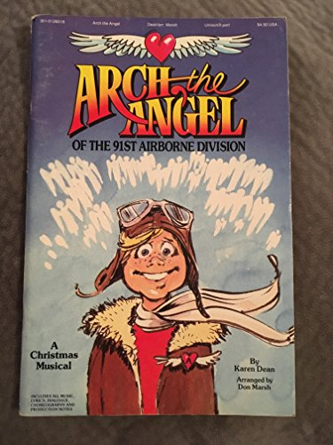 9783010126014: Arch the Angel of the 91st Airborne Division Choral Book