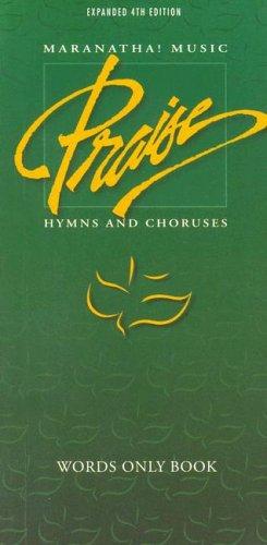 Maranatha Music Praise Hymns and Choruses: 4th-Grn-Wds: Maranatha! Music