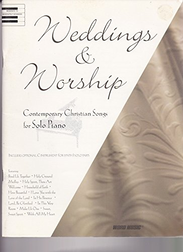 9783010137317: Weddings & Worship: Contemporary Christian Songs for Solo Piano