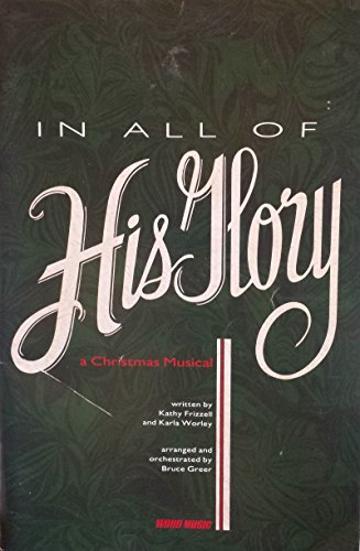 9783010248013: In All Of His Glory: A Christmas Musical