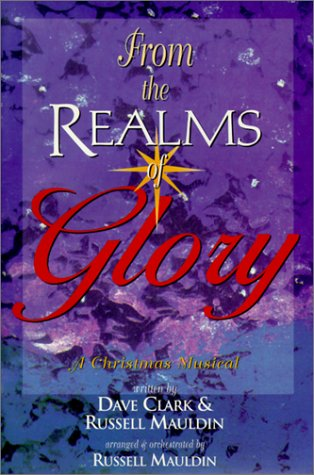 9783010341011: From the Realms of Glory: A Christmas Musical