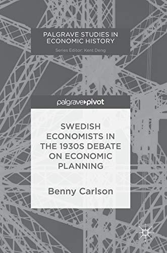 9783030036997: Swedish Economists in the 1930s Debate on Economic Planning