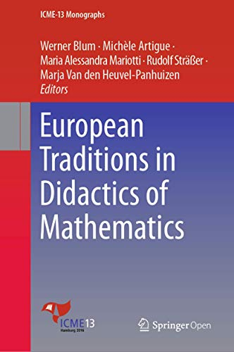 9783030055134: European Traditions in Didactics of Mathematics (ICME-13 Monographs)