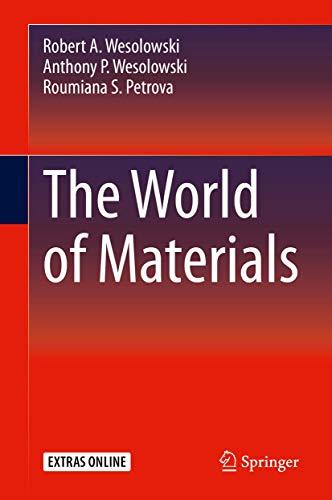 The World of Materials - Robert A. Wesolowski