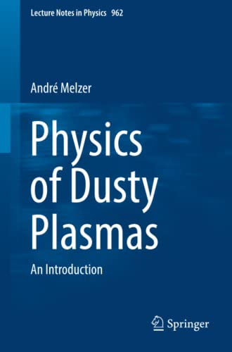 9783030202590: Physics of Dusty Plasmas: An Introduction (Lecture Notes in Physics)