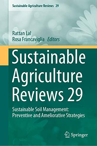 9783030262648: Sustainable Agriculture Reviews 29: Sustainable Soil Management: Preventive and Ameliorative Strategies
