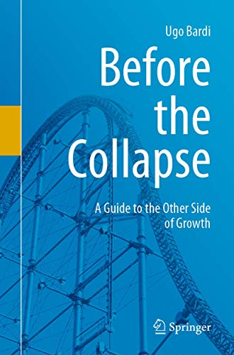 9783030290375: Before the Collapse: A Guide to the Other Side of Growth