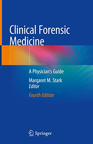 9783030294618: Clinical Forensic Medicine: A Physician's Guide