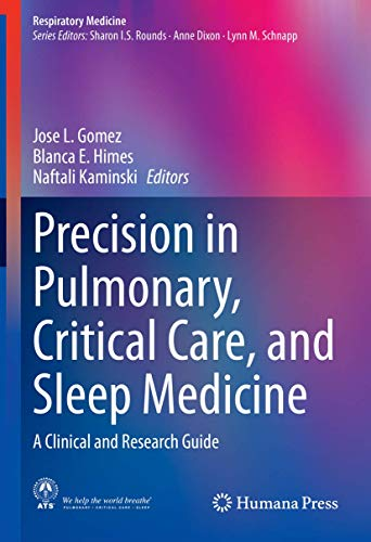 9783030315061: Precision in Pulmonary, Critical Care, and Sleep Medicine: A Clinical and Research Guide (Respiratory Medicine)