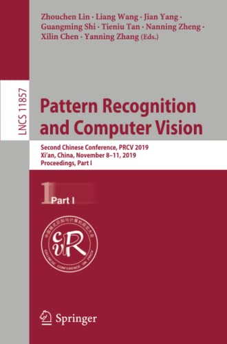 Pattern Recognition and Computer Vision: Second Chinese