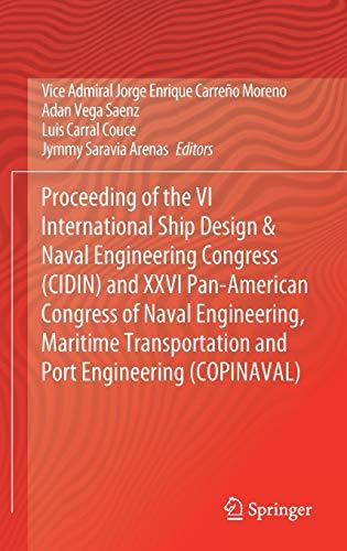 9783030359621: Proceeding of the VI International Ship Design & Naval Engineering Congress (CIDIN) and XXVI Pan-American Congress of Naval Engineering, Maritime Transportation and Port Engineering (COPINAVAL)