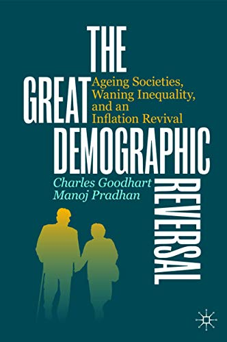 9783030426569: The Great Demographic Reversal: Ageing Societies, Waning Inequality, and an Inflation Revival
