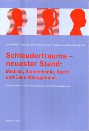 9783033001725: Schleudertrauma - neuester Stand