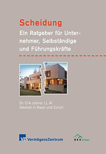 9783033006263: Scheidung: Ein Ratgeber für Unternehmer, Selbständige und Führungskräfte (Livre en allemand)