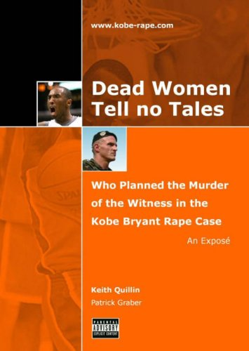 Dead Women Tell No Tales : Who: Keith Quillin and