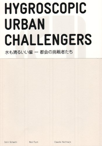 Hygroscopic Urban Challengers