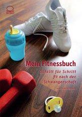 9783033022713: Mein Fitnessbuch - Schritt für Schritt fit nach der Schwangerschaft