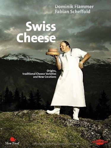 9783033026162: Swiss Cheese. Origins, traditional Cheese Varieties
