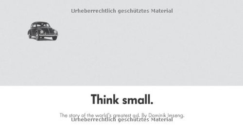 9783033028524: Think Small: The Story of the World's Greatest Ad