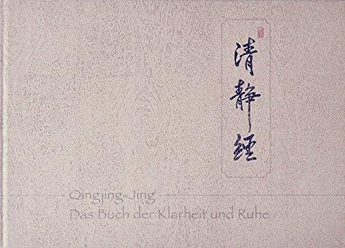 Qingjing-Jing: Das Buch der Klarheit und Ruhe