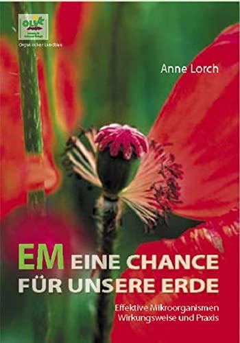 9783033038967: Lorch, A: EM Eine Chance für unsere Erde