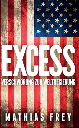 9783033041806: EXCESS: Verschwörung zur Weltregierung