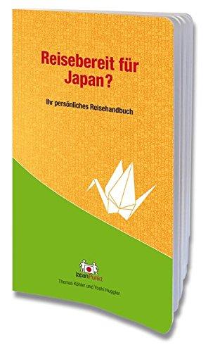 Reisebereit für Japan?: Köhler, Thomas /