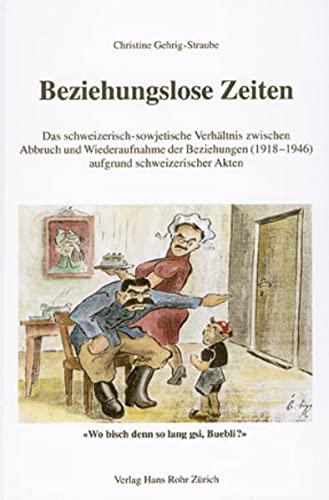 Beziehungslose Zeiten: Christine Gehrig-Straube
