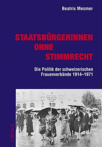 9783034008570: Staatsbürgerinnen ohne Stimmrecht