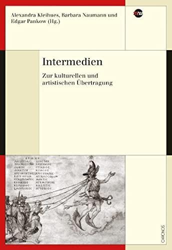 9783034010146: Intermedien: Zur kulturellen und artistischen Ubertragung