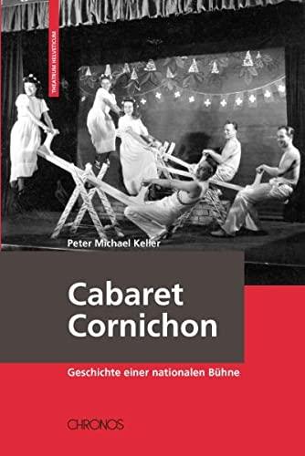 Cabaret Cornichon: Peter Michael Keller