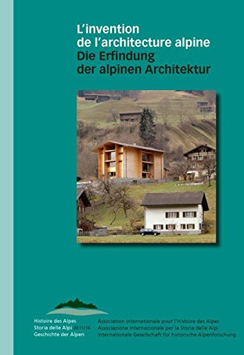 9783034010986: L'invention de l'architecture alpine - Die Erfindung der alpinen Architektur
