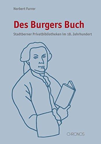 Des Burgers Buch: Norbert Furrer