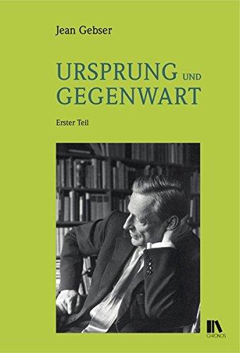 Ursprung und Gegenwart (2 Bde): Jean Gebser