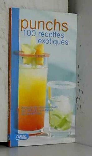 9783034110198: Punchs 100 Recettes Exotiques