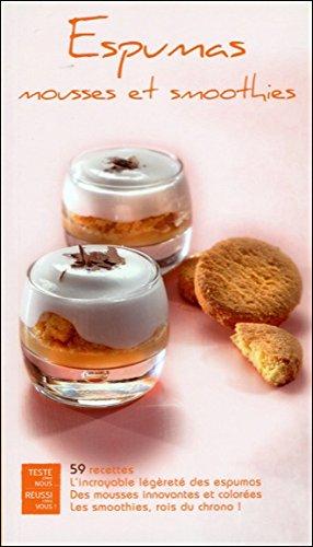 9783034110334: Espumas mousses et smoothies - 59 recettes