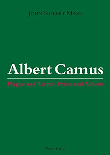 9783034300063: Albert Camus: Plague and Terror, Priest and Atheist